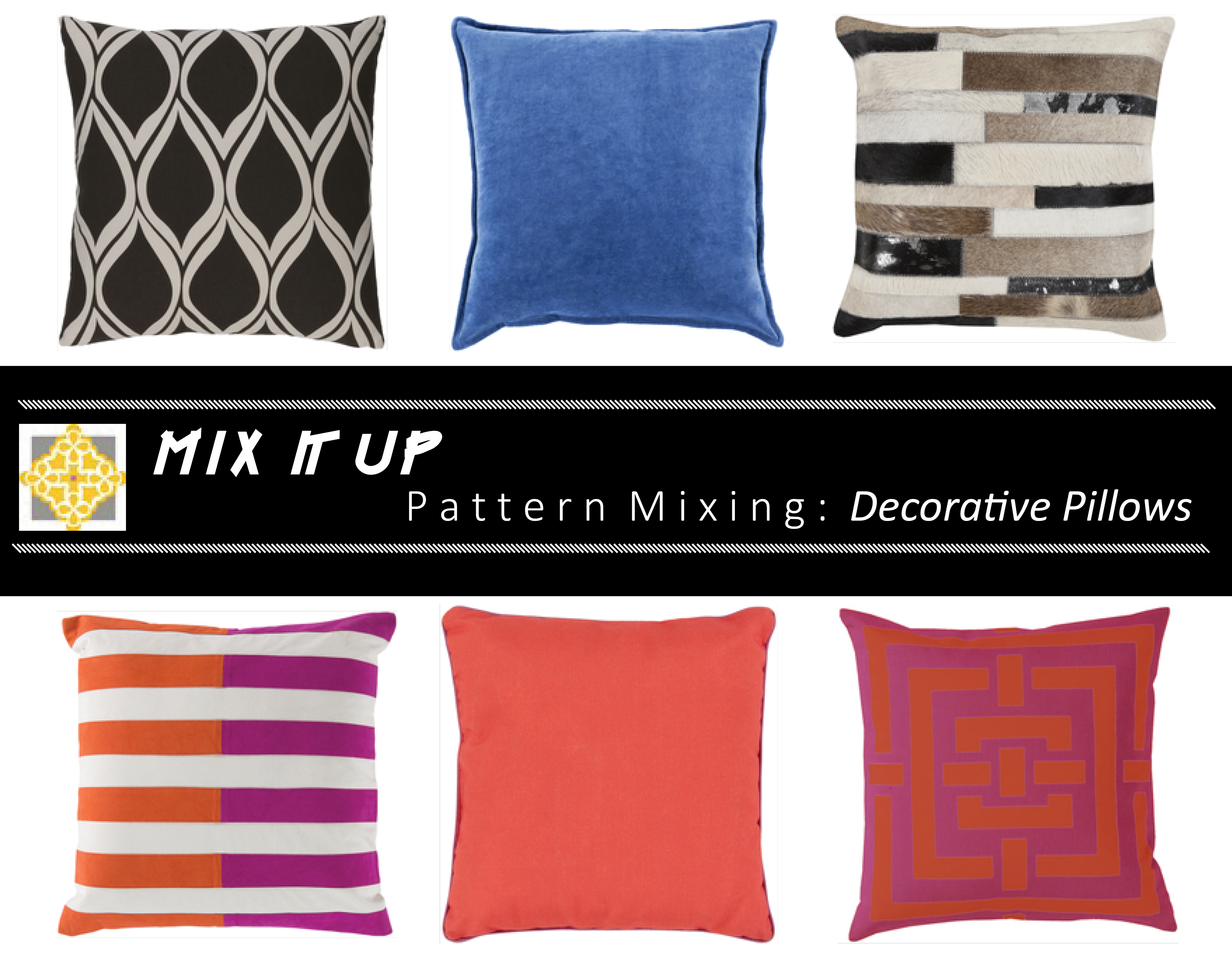 Good How To Mix Patterns With Decorative Pillows